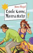 Coole Küsse, Meer & mehr