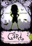 Cara - Gespenstermädchen sind grün