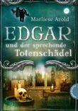 Edgar und der sprechende Totenschädel