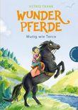 Wunderpferde 2: Mutig wie Terco
