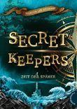 Secret Keepers - Zeit der Späher