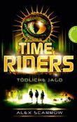 TimeRiders, Band 2: TimeRiders, Tödliche Jagd
