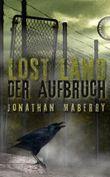 Lost Land - Der Aufbruch