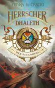 Die Herrscher von Dhaleth - Der Feueropal