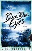 Lost Souls Ltd.- Blue Blue Eyes