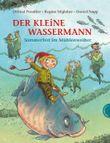 Der kleine Wassermann: Sommerfest im Mühlenweiher