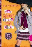 Gallagher Girls - Mit Spionen spielt man nicht