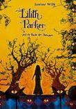 Lilith Parker und die Rache der Dämonen