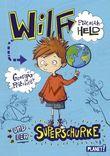 Wilf – plötzlich Held 1: und der Superschurke