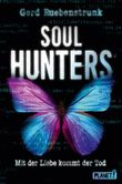 Soul Hunters - Mit der Liebe kommt der Tod