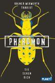 Pheromon - Sie sehen dich