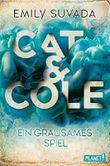 Cat & Cole - Ein grausames Spiel
