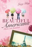 Beautiful Americans , Band 1: Beautiful Americans, Paris, wir kommen