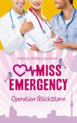 Miss Emergency, Band 4: Miss Emergency , Operation Glücksstern