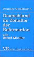 Deutschland Im Zeitalter Der Reformation