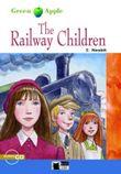 The Railway Children - Buch mit Audio-CD