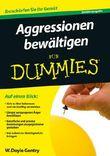 Aggressionen bewältigen für Dummies