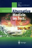 Alternative Medizin im Test