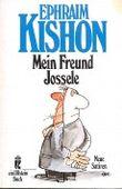 Mein Freund Jossele und andere neue Satiren