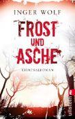 Frost und Asche