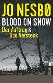 Blood on Snow - Der Auftrag / Das Versteck