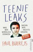 Teenie-Leaks - Was wir wirklich denken (wenn wir nichts sagen)