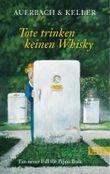 Tote trinken keinen Whisky