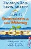 The Journey - Bewusstsein als neue Währung