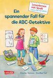 Lesenlernen mit Spaß + Kinderkrimis: Ein spannender Fall für die ABC-Detektive