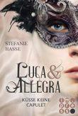 Küsse keine Capulet (Luca & Allegra 2)