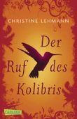 Der Ruf des Kolibris