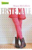 Jessica-Darling-Serie, Band 1: Erste Male