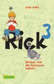 Rick 3: Einfach mal die Schnauze halten!