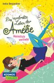 Das verdrehte Leben der Amélie 2: Heimlich verliebt