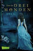 Unter den drei Monden (Die Monde-Saga 1)