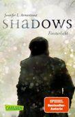 Obsidian: Shadows. Finsterlicht (Obsidian-Prequel)