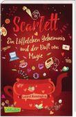 Scarlett: Ein Löffelchen Geheimnis und der Duft von Magie – Ein Buch voller Rezepte, Freundschaft und Liebe (Scarlett 1)