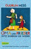 Oma und Frieder 3: Oma und Frieder - Jetzt schreien sie wieder