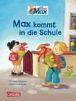 Max-Bilderbücher: Max kommt in die Schule
