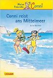 Conni-Erzählbände 5: Conni reist ans Mittelmeer