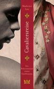 Cavaliersreise. Die Bekenntnisse eines Gentlemans