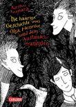 Die haarige Geschichte von Olga, Henrike und dem Austauschfranzosen