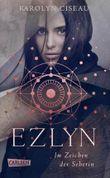 Ezlyn - Im Zeichen der Seherin