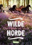 Wilde Horde - Die Pferde im Wald