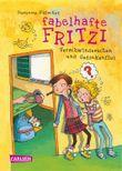 Fabelhafte Fritzi - Verschwindesachen und Gedankenflut