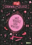Cornwall College - Was verbirgt Cara Winter?
