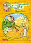 Professor Plumbums Bleistift 1: Mumien-Alarm!