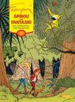 Spirou und Fantasio Gesamtausgabe 2: Von Rummelsdorf zum Marsupilami