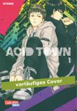 Acid Town, Band 1