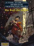 Auf der Suche nach dem Vogel der Zeit, Band 6: Das Buch der Götter (SC)